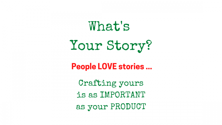 Green and Red Text Crafting your story is as important as your product