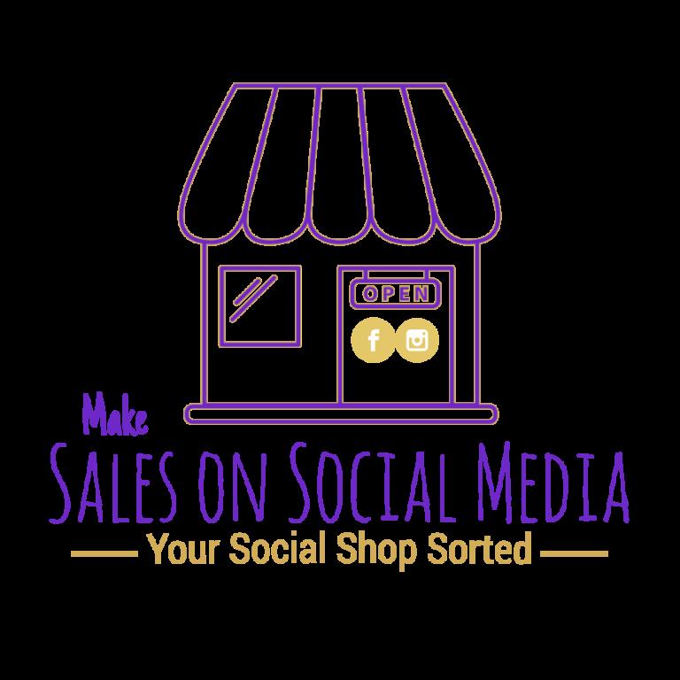 Make sales on social media your social shop sorted course facebook and instagram shop